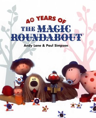Book cover for 40 Years of The Magic Roundabout